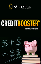 Credit Booster: Helping You Enhance Your Credit & Manage Your Debt book