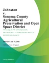 Johnston V Sonoma County Agricultural Preservation And Open Space District