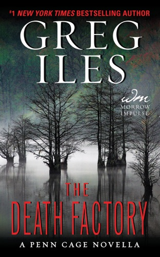 Greg Iles - The Death Factory