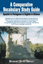 A Comparative Vocabulary Study Guide Spanish To Portuguese To English To Chinese