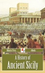 A History Of Ancient Sicily