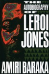 The Autobiography Of LeRoi Jones