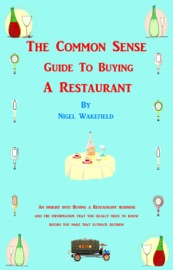 The Common Sense Guide To Buying A Restaurant