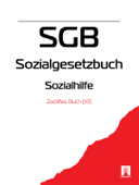 Sozialgesetzbuch (SGB) Zwölftes Buch (XII) - Sozialhilfe