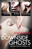 Stacia Kane - The Downside Ghosts Series Books 1-3 artwork