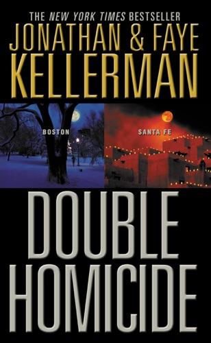 Jonathan Kellerman & Faye Kellerman - Double Homicide