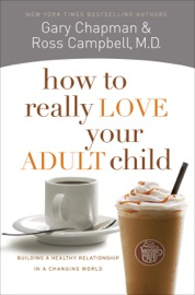 How to Really Love Your Adult Child PDF Download