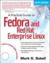 Practical Guide To Fedora And Red Hat Enterprise Linux A 6e