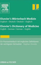Elsevier's Wörterbuch Medizin, Englisch-Deutsch/ Deutsch-Englisch; Elsevier's Dictionary of Medicine, English-German/ German-English