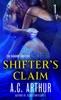 Shifter's Claim Part I