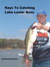 Keys To Catching Lake Lanier Bass