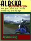 Alaska By Motorcycle Are You Sure You Know What You Are Doing