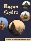 Bagan Sights A Travel Guide To The Top Attractions In Bagan Burma Myanmar