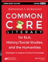 Common Core Literacy For ELA HistorySocial Studies And The Humanities
