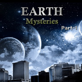 EARTH MYSTERIES PART - 1