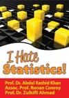 I Hate Statistics