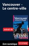 Vancouver Le Centre-ville