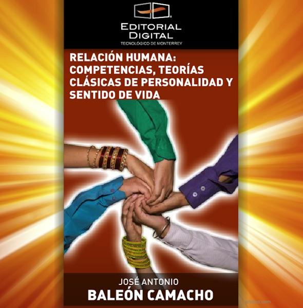 Relación humana: Competencias, teorías clásicas de personalidad y sentido de vida