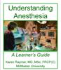 Karen Raymer, Richard Kolesar & Eric E. Brown - Understanding Anesthesia ilustraciГіn