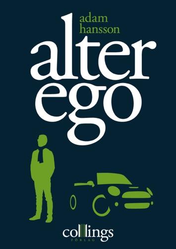 Adam Hansson - Alter ego