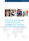 Disruptive Technologies Advances That Will Transform Life Business And The Global Economy