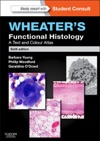 Wheaters Functional Histology