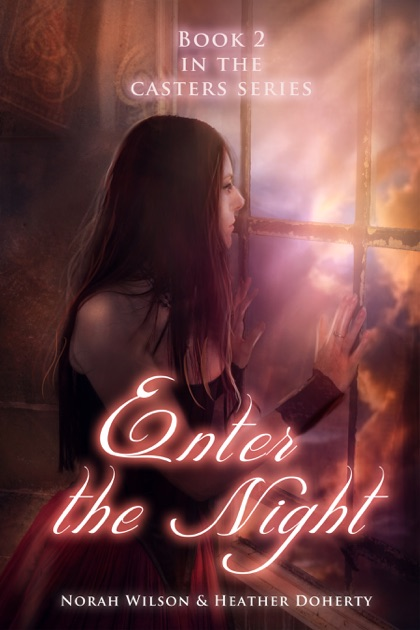 Enter The Night By Norah Wilson Heather Doherty On Apple Books