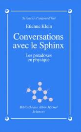 CONVERSATIONS AVEC LE SPHINX
