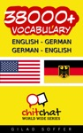 38000 English - German German - English Vocabulary