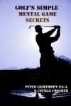 Golfs Simple Mental Game Secrets