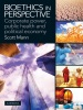 Bioethics In Perspective