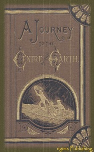 A Journey to the Centre of the Earth (Illustrated + FREE audiobook download link)