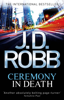 J. D. Robb - Ceremony In Death artwork