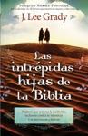 Las Intrpidas Hijas De La Biblia