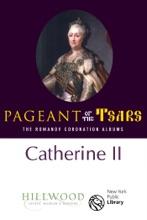 Catherine II: The Romanov Coronation Albums