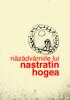 Năzdrăvăniile lui Nastratin Hogea - Anonim