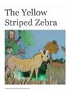 The Yellow Striped Zebra
