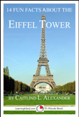 14 Fun Facts About the Eiffel Tower: A 15-Minute Book