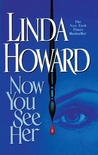 Linda Howard - Now You See Her