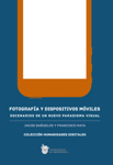 Fotografía y dispositivos móviles