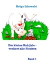 Die Kleine Kuh Jule - Verliert Alle Flecken