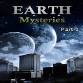 Earth Mysteries Part - 2