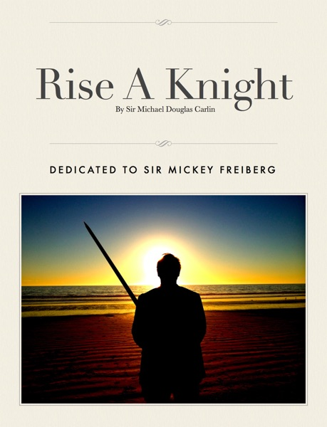Rise A Knight - Sir Michael Douglas Carlin book cover