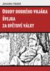 Jaroslav HaЕЎek - Osudy dobrГ©ho vojГЎka Еvejka za svД›tovГ© vГЎlky artwork