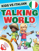 Kids vs Italian: Talking World (Enhanced Version)