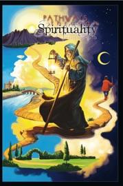 Pathways Through Spirituality