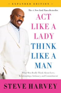 Act Like a Lady, Think Like a Man, Expanded Edition Book Cover