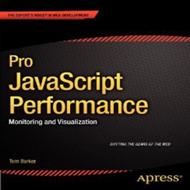 Pro Javascript Performance