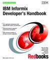 IBM Informix Developers Handbook