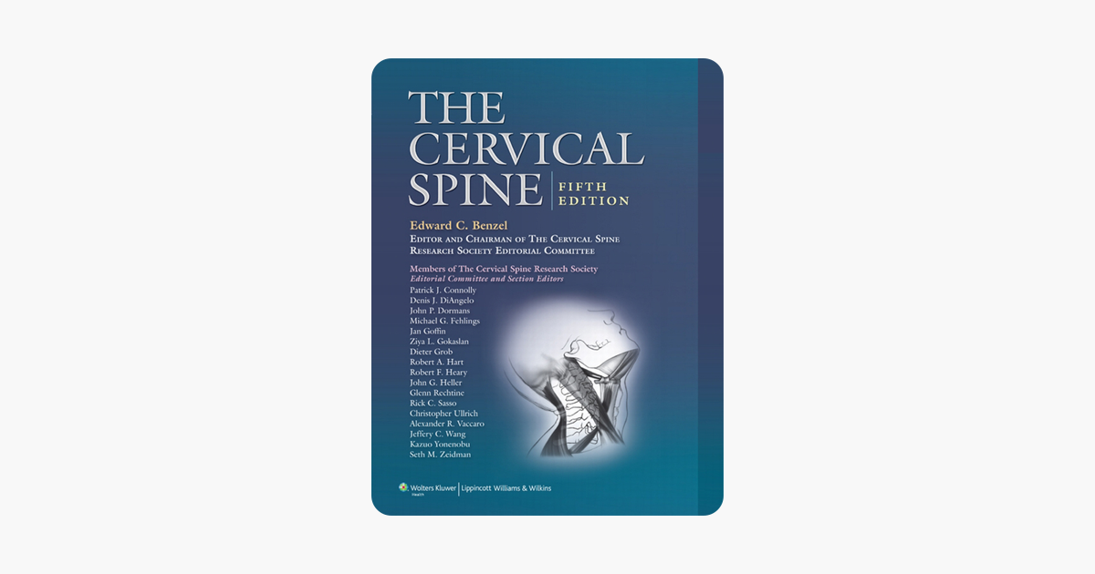 The Cervical Spine: The Cervical Spine Research Society Editorial Committee